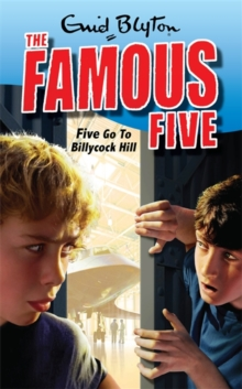 Five Go to Billycock Hill, Paperback Book
