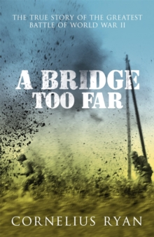 A Bridge Too Far, Paperback Book