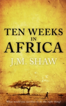 Ten Weeks in Africa, Hardback