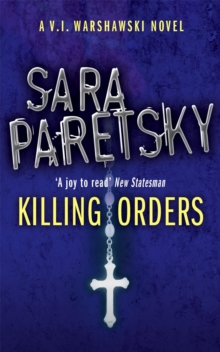 Killing Orders : A V.I. Warshawski Novel, Paperback