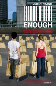 Enough : Breaking Free from the World of More, Paperback Book