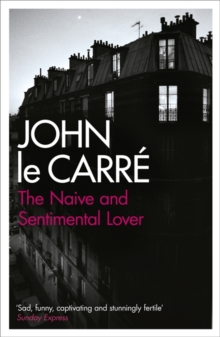 The Naive and Sentimental Lover, Paperback
