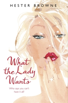 What the Lady Wants, Paperback
