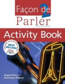 Facon de Parler : French for Beginners Activity Book, Student Book v. 2, Paperback
