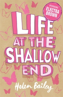 Life at the Shallow End : The Crazy World of Electra Brown, Paperback Book