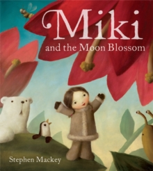 Miki and the Moon Blossom, Paperback Book