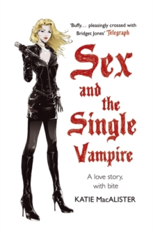 Sex and the Single Vampire, Paperback Book