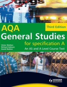 General Studies for AQA A: An AS and A Level Course Text, Paperback