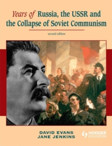 Years of Russia, the USSR and the Collapse of Soviet Communism, Paperback