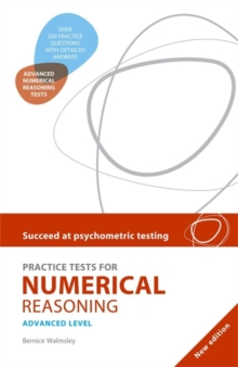 Succeed at Psychometric Testing: Practice Tests for Numerical Reasoning Advanced : Advanced Level, Paperback
