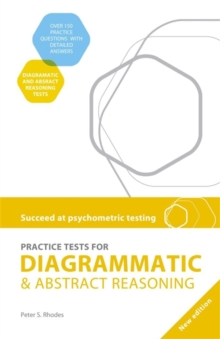 Succeed at Psychometric Testing: Practice Tests for Diagrammatic and Abstract Reasoning, Paperback