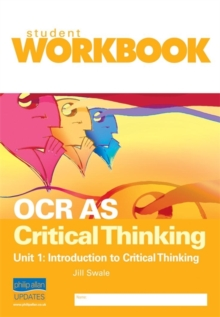 OCR AS Critical Thinking Unit 1: Introduction to Critical Thinking Workbook, Paperback
