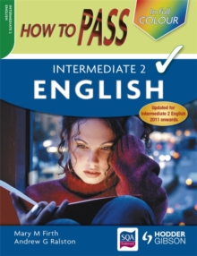 How to Pass Intermediate 2 English Colour Edition, Paperback