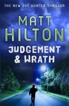 Judgement and Wrath : The Second Joe Hunter Thriller, Hardback Book