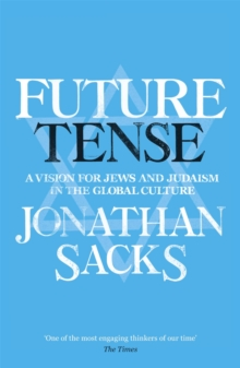 Future Tense : A Vision for Jews and Judaism in the Global Culture, Paperback