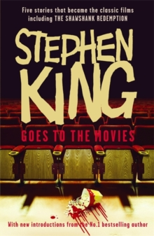 "Stephen King Goes to the Movies : Featuring ""Rita Hayworth and Shawshank Redemption"", ""Hearts in Atlantis"" (""Low Men in Yellow Coats""), ""1408"", the ""Mangler"" and ""Children of the Corn"", Paperback Book"