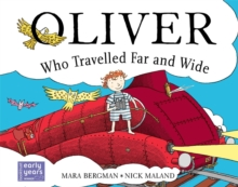 Oliver Who Travelled Far and Wide, Paperback