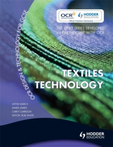 OCR Design and Technology for GCSE : Textiles Technology, Paperback
