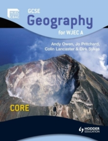 GCSE Geography for WJEC A Core : Student's Book, Paperback Book