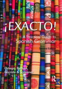!Exacto! : A Practical Guide to Spanish Grammar, Paperback
