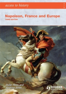 Access to History: Napoleon, France and Europe, Paperback