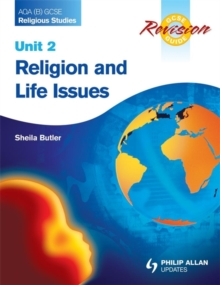 AQA (B) GCSE Religious Studies Revision Guide Unit 2: Religion and Life Issues, Paperback