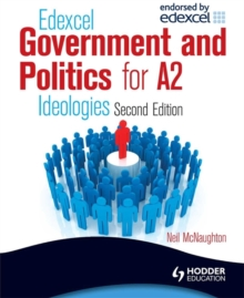 Edexcel Government & Politics for A2: Ideologies, Paperback