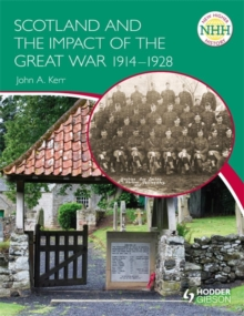New Higher History: Scotland and the Impact of the Great War 1914-1928, Paperback