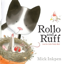 Rollo and Ruff and the Little Fluffy Bird, Paperback
