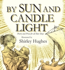 By Sun and Candlelight : Poetry and Prose for All Your Days, Hardback