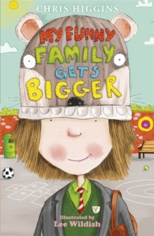 My Funny Family Gets Bigger, Paperback Book