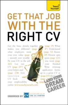 Get That Job with the Right CV: Teach Yourself, Paperback