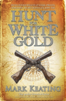 Hunt for White Gold, Hardback Book