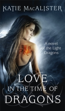 Love in the Time of Dragons, Paperback Book