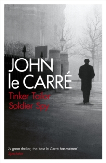 Tinker Tailor Soldier Spy, Paperback Book