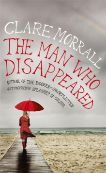 The Man Who Disappeared, Hardback