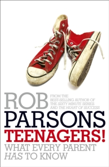 Teenagers! : What Every Parent Has to Know, Paperback