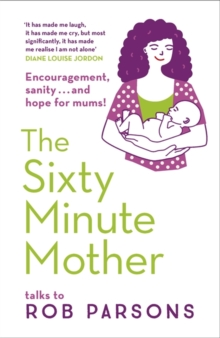 The Sixty Minute Mother, Paperback