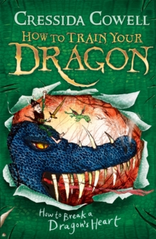 How to Break a Dragon's Heart : Book 8, Paperback Book