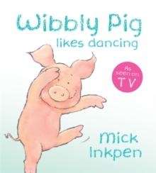 Wibbly Pig Can Dance, Board book