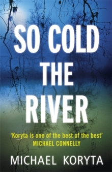 So Cold The River, Hardback Book