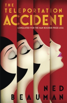 The Teleportation Accident, Paperback Book