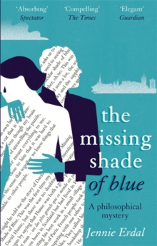 The Missing Shade of Blue, Paperback Book