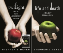 Twilight Tenth Anniversary/Life and Death Dual Edition, Hardback