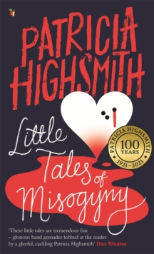 Little Tales of Misogyny : A Virago Modern Classic, Paperback