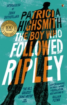 The Boy Who Followed Ripley : A Virago Modern Classic, Paperback Book