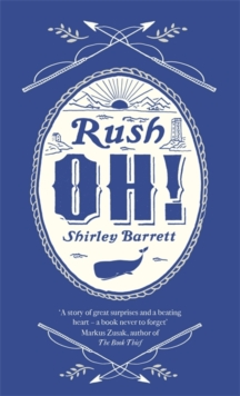 Rush Oh!, Hardback Book