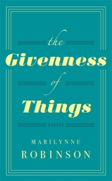 The Givenness of Things, Hardback