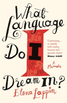 What Language Do I Dream in?, Hardback
