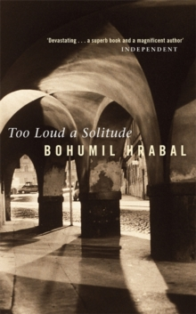 Too Loud a Solitude, Paperback